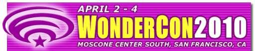 WonderCon 2010 Preview