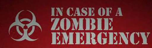 In Case of Zombies…. RUN!!!