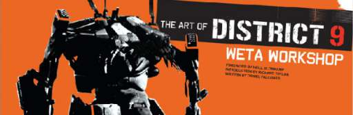 "WETA Sells New Book ""The Art of District 9″, More Nominations From Spike"