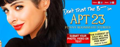 "Submit Your Funny Roommate Story To Win Free Rent From ABC's ""Don't Trust the B—- in Apt. 23"""