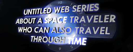 """A Space Traveler Who Can Also Travel Through Time"" Needs Your Help Getting to Season 2!"