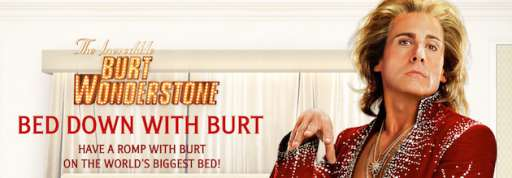 "Bed Down With ""The Incredible Burt Wonderstone"""