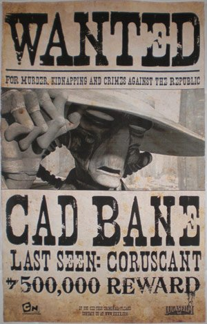 Wanted: Cad Bane