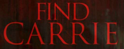 """Carrie"" Has Gone Missing! Are You Brave Enough To Enter Her House And Find Her?"