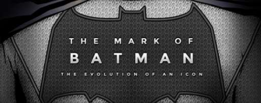 The Mark Of Batman: The Evolution Of An Icon [Infographic]