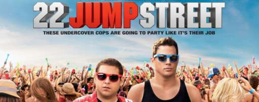 See The 22 Jump Street End Credit Sequel Movie Posters