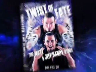 WWE: Twist of Fate – The Matt and Jeff Hardy Story (2008) (V)