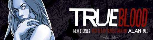 Comic-Con: True Blood Comic Released