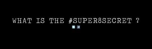 What Is The #Super8Secret?