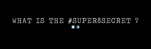 The #Super8Secret Revealed!