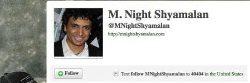 M Night Shyamalan Joins Twitter and Facebook