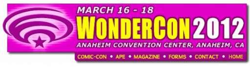 WonderCon 2012 Schedule Released