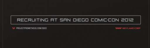 """""""Prometheus"""" Viral Campaign Continues On With Recruitment At San Diego Comic-Con"""