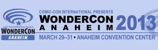 WonderCon 2013 Day 1 Blog and Gallery