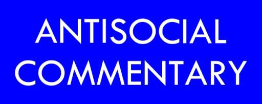 YouTube Tuesday: Antisocial Commentary
