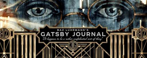 "Baz Luhrmann Wants To Share His Vision For ""The Great Gatsby"" With You Using The Gatsby Journal"