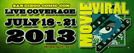 MovieViral San Diego Comic-Con 2013 Preview
