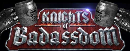 "Accept This Mighty Quest For ""Knights Of Badassdom"" And Regale Everyone With Tales Of Your Badassness"
