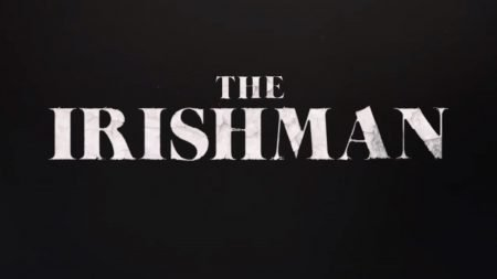 THE IRISHMAN trailer is Here!